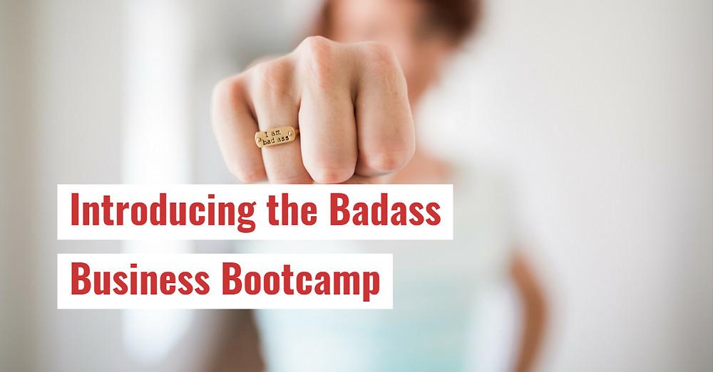 Badass Business Bootcamp