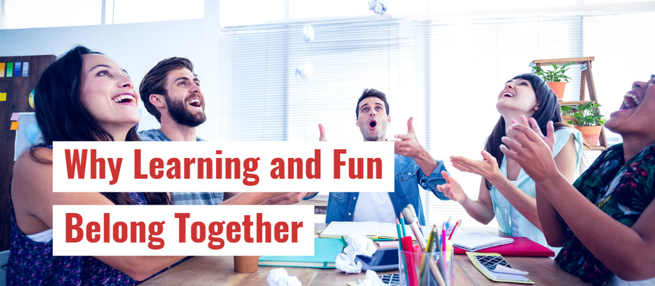 INFOGRAPHIC: Why Learning & Fun Belong Together!