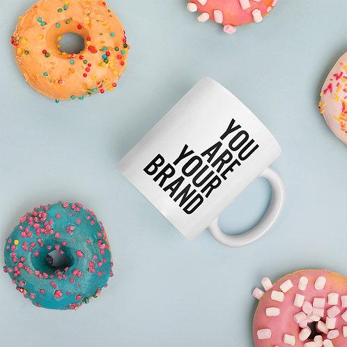 You Are Your Brand Mug