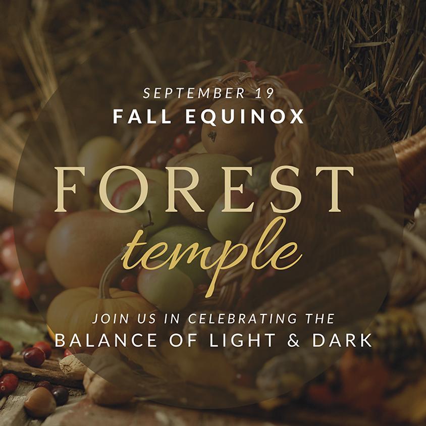 Forest Temple: Autumn Equinox