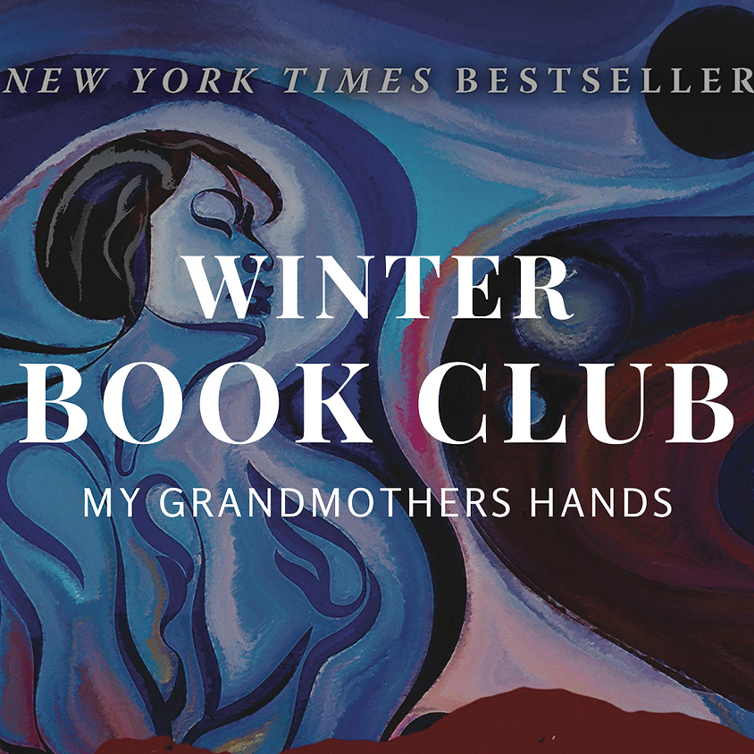 Book Club: My Grandmothers Hands