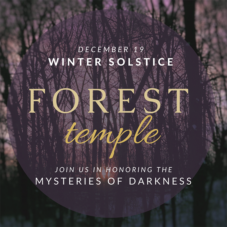 Forest Temple: Winter Solstice