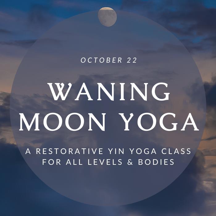 Waning Moon Yoga & Ritual