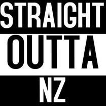 STRAIGHT OUTTA NZ
