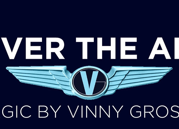 Over the Air: Magic by Vinny Grosso Private Show