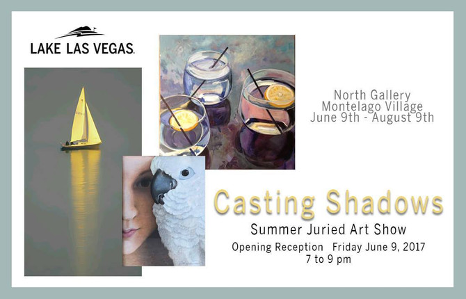 """Casting Shadows"" Juried Art Show at Lake Las Vegas North Gallery"