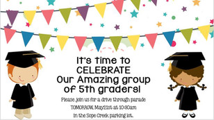 Let's Celebrate Our 5th Graders!