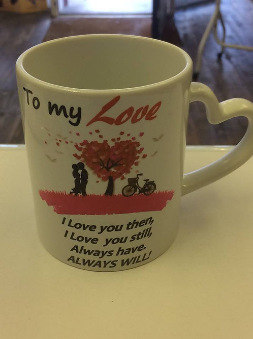 To my love heart shaped handle mug