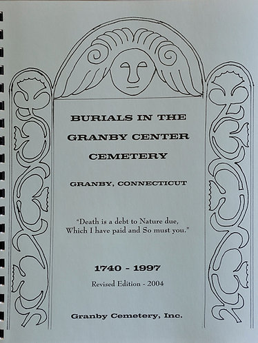 Burials in the Granby Center Cemetery  1740-1997