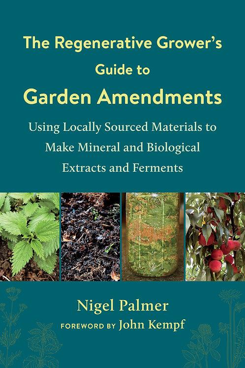 The Regenerative Grower's Guide to Garden Amendments