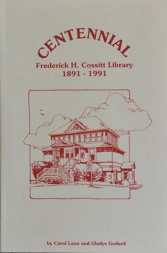 Cossitt Library Centennial  1891-1991
