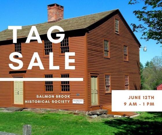 Tag Sale at Salmon Brook Historical Society, Saturday, June 12th