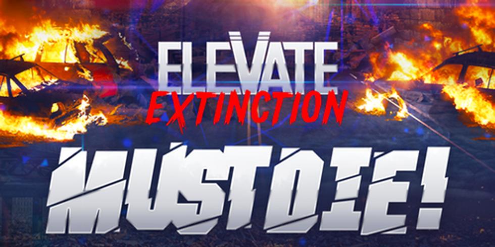 Elevate: EXTINCTION