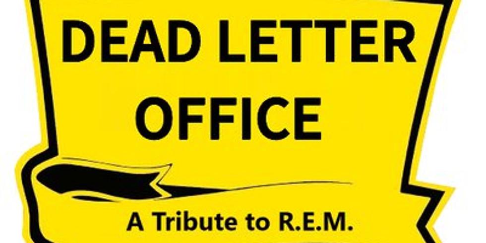 Dead Letter Office (REM tribute) wsg/ Bedbugs & Ballyhoo