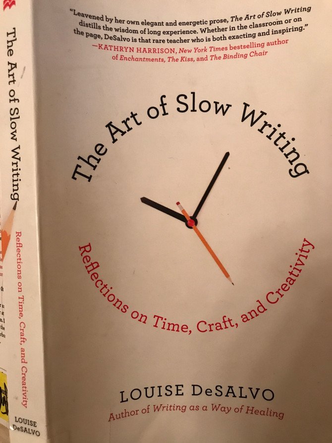 "Reflections on ""The Art of Slow Writing"""
