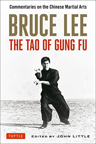 "Bruce Lee's ""Tao of Gung Fu"""
