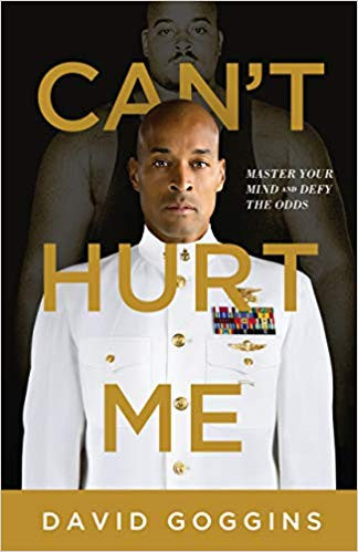 Can't Hurt Me: Master Your Mind and Defy the Odds (Review)