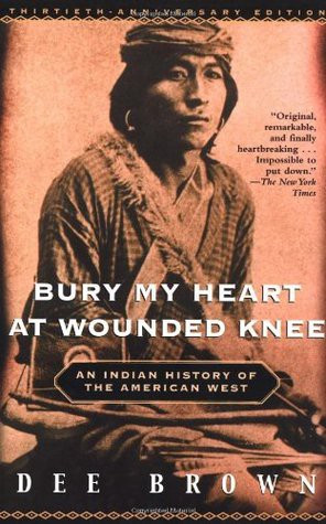 Bury My Heart At Wounded Knee (Review)