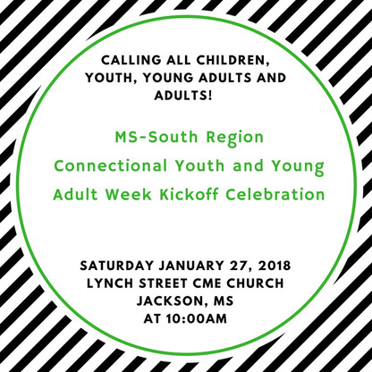 Connectional Youth and Young Adult Week Kickoff Celebration: Jackson, Mississippi