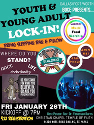 Youth & Young Adult Lock-In: Dallas, Texas