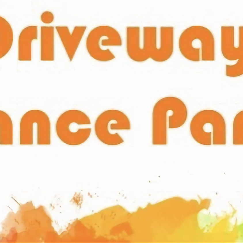 Driveway dance party parade VIP experience
