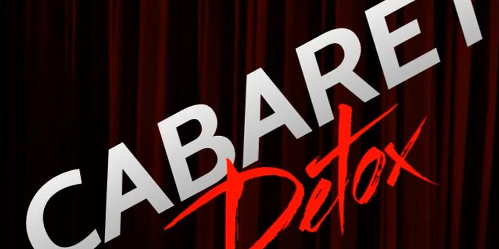 Cabaret Detox