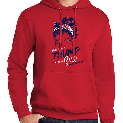 I'm a Trump Girl Deal with it Hoodie Pull over sweatshirt