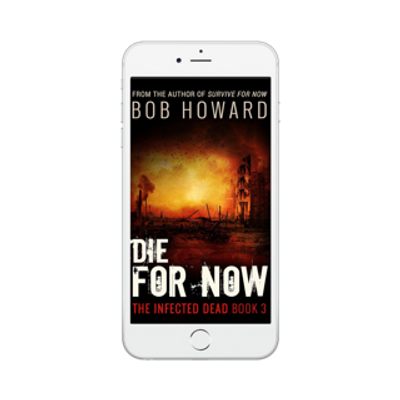 DIE FOR NOW Phone.png