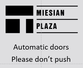 Sign; Automatic doors, please don't push