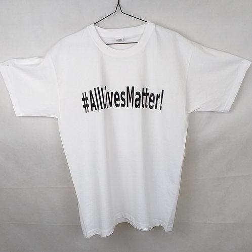 #AllLivesMatter! T shirt