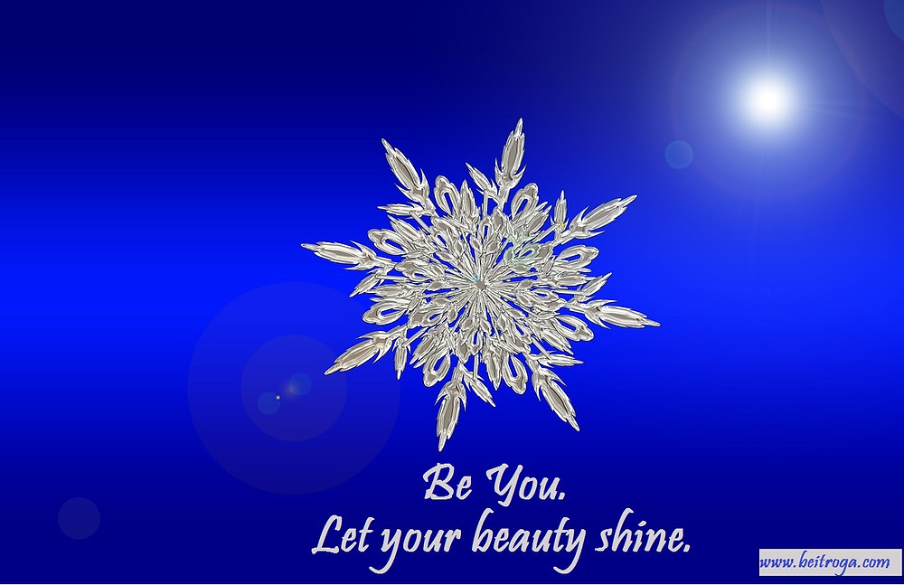 Be you.  Let your beauty shine..jpg
