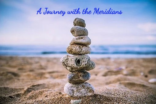Nature of Healing Part II Journey with the Meridians