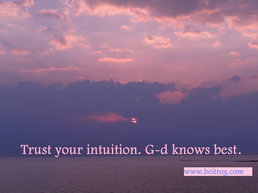 Trust your intuition....jpg