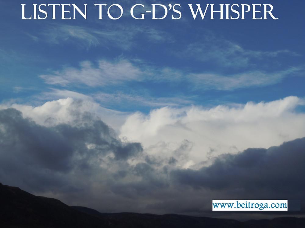 Listen to G-d's Whisper.jpg