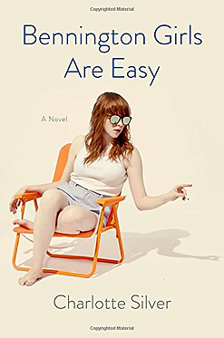 Bennington Girls Are Easy: A Novel