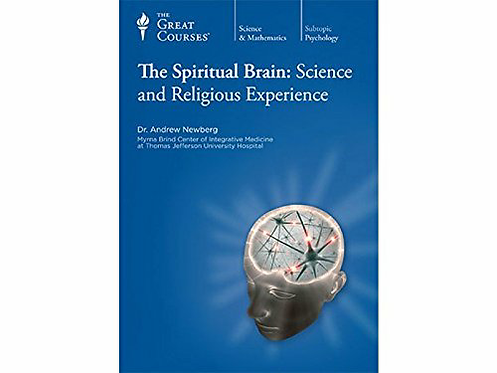 The Spiritual Brain: Science and Religious Experience