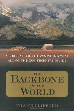 The Backbone of the World: A Portrait of a Vanishing Way of Life
