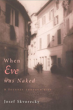 When Eve Was Naked: Stories of a Life's Journey