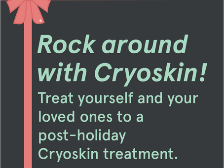 Put your body troubles out of sight with Cryoskin!
