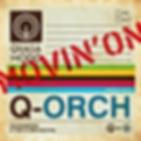 Quasamodo & The Q Orchestra Movin On