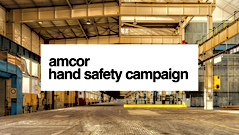 AMCOR Hand Safety Campaign