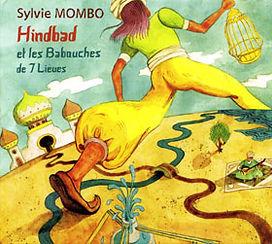MOMBO Sylvie-Hindbad et les Babouches de