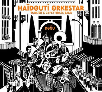 Haidouti orkestar | Gypsy, turkish & oriental brass band | Dogu