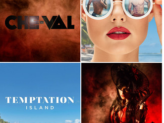 "Che-Val New Single ""Beg"" to be featured on USA Network's Temptation Island"