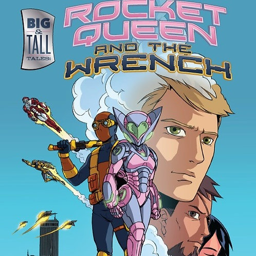 Rocket Queen and The Wrench #1