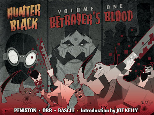 Hunter Black Volume One: Betrayer's Blood