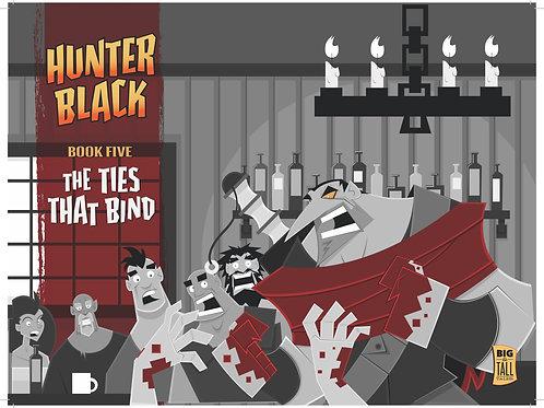 Hunter Black Book Five: The Ties That Bind