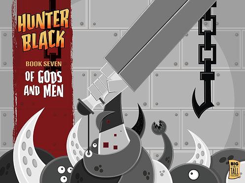 Hunter Black Book Seven: Of Gods And Men
