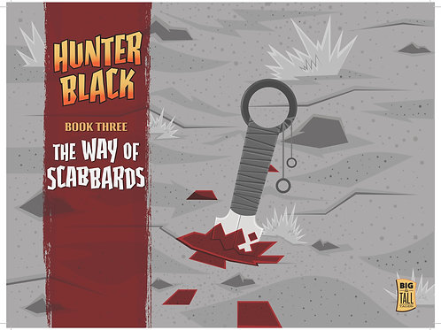 Hunter Black Book Three: The Way of Scabbards