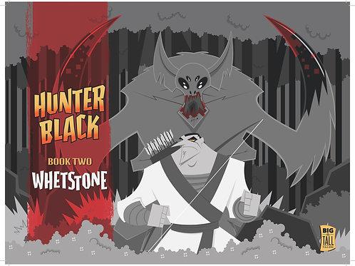 Hunter Black Book Two: Whetstone